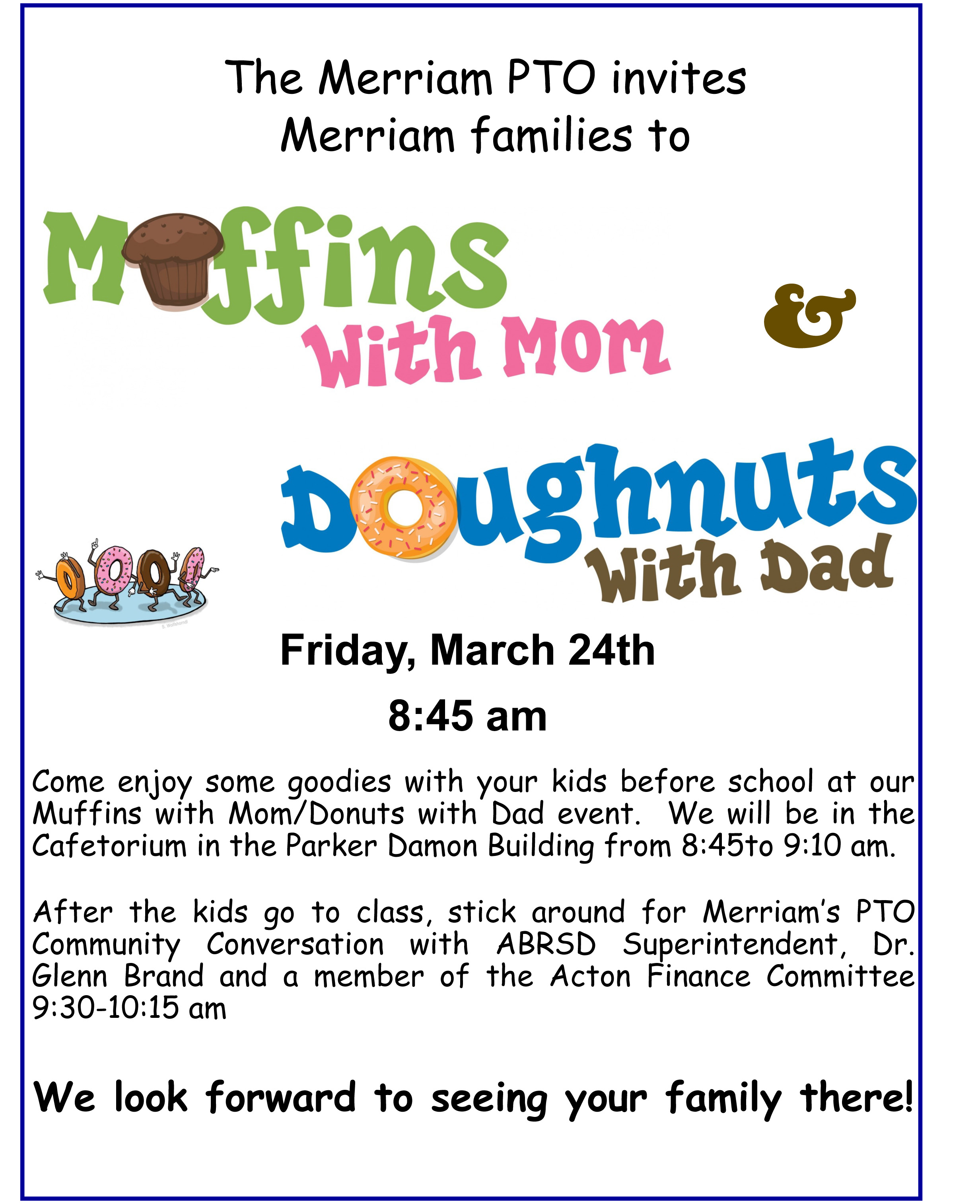Muffins with Mom/Doughnuts with Dad @ Merriam Elementary School - Cafetorium | Acton | Massachusetts | United States