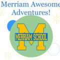 Merriam's Awesome Adventures Auction – Round 2!