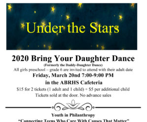 ABRHS/ABUW's 2020 Bring Your Daughter Dance – Friday March 20th!